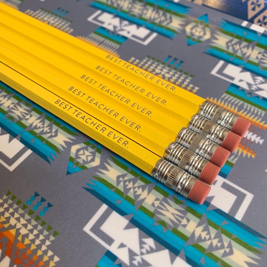 Best Teacher Ever Pencils