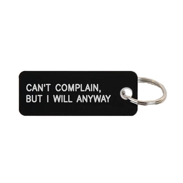 Keytag | Can't Complain, But Will Anyway