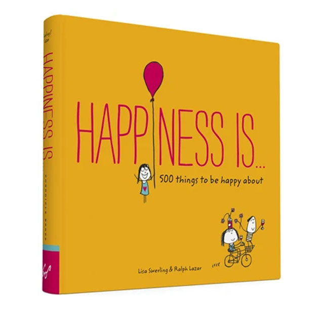 Happiness Is... | 500 Things to Be Happy About