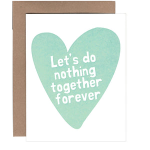 Nothing Together Card