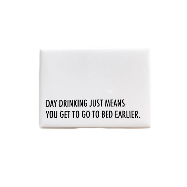 Day Drinking Magnet
