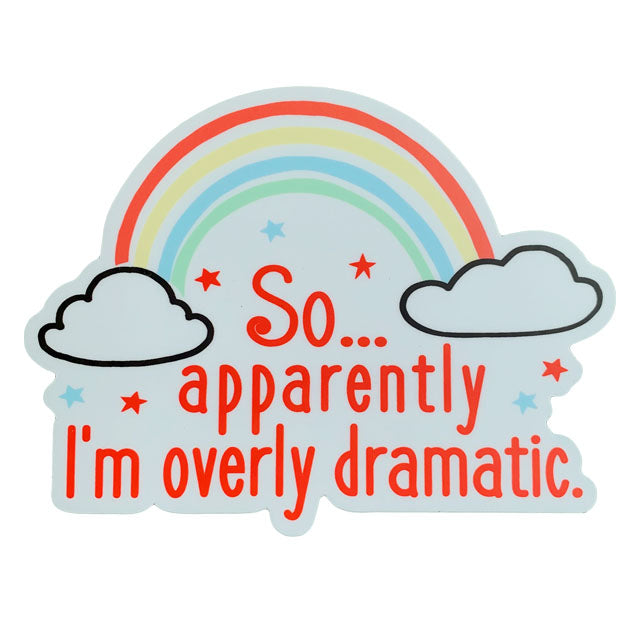 Over Dramatic Sticker