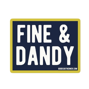 Fine and Dandy Sticker