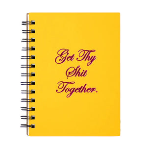 Get Thy Shit Together Journal