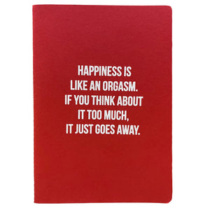 Happiness Is Like Journal