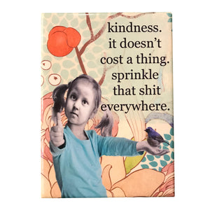 Kindness Magnet