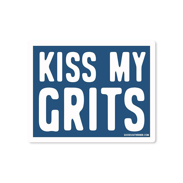 Kiss My Grits Sticker