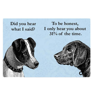 Listening Dogs Magnet