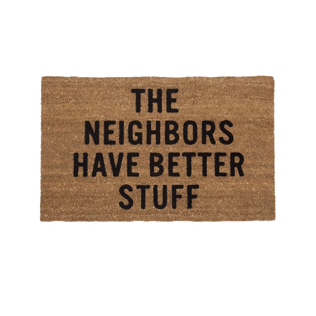Doormat | The Neighbors Have Better Stuff