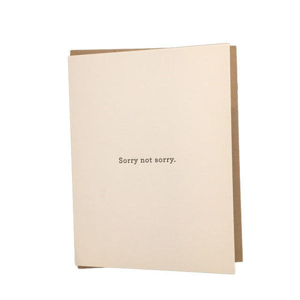 Huckleberry Letterpress Sorry Not Sorry Card