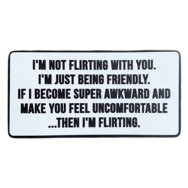 I'm Not Flirting Sticker