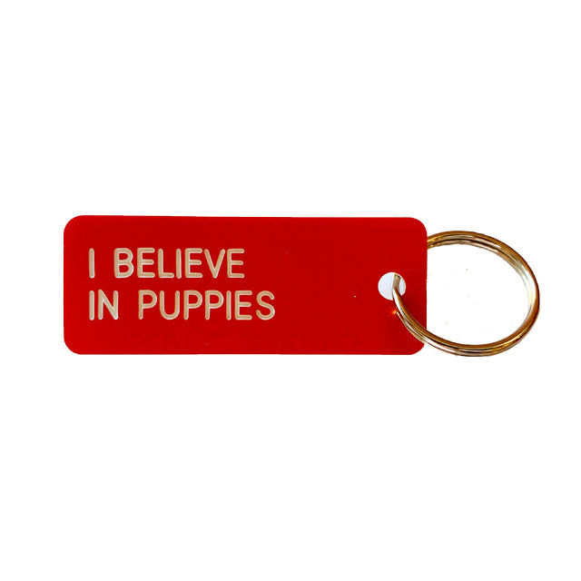 Keytag | I Believe in Puppies