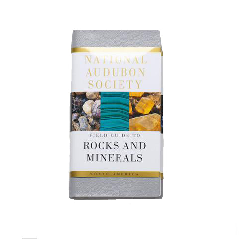 National Audubon Society Field Guide to Rocks & Minerals