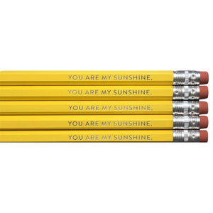 You Are My Sunshine Pencils