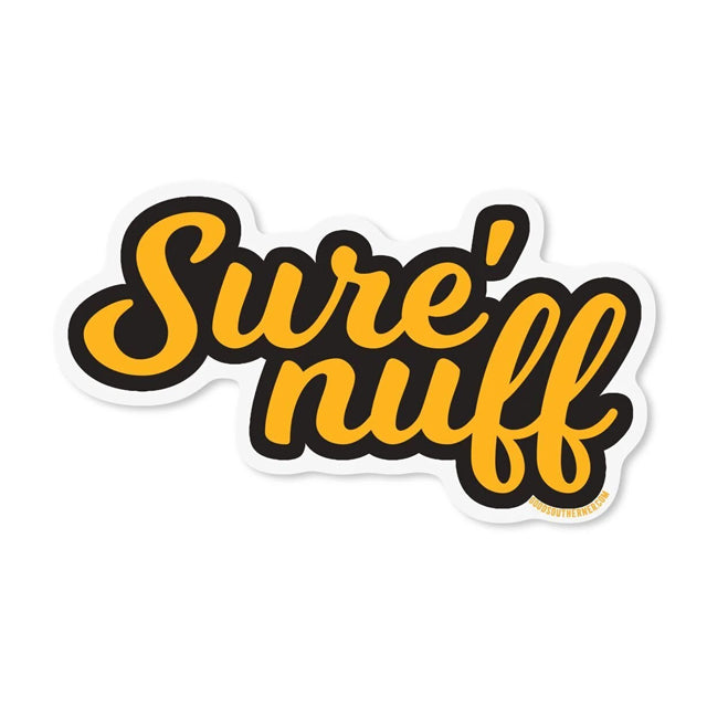 Sure 'nuff Sticker