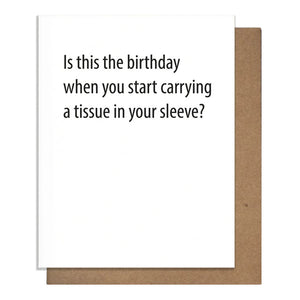 Tissue In Your Sleeve Card