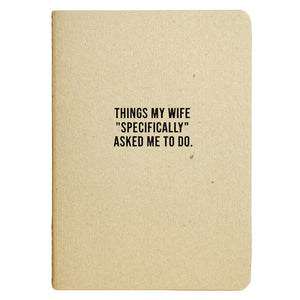 Things My Wife Asked Journal