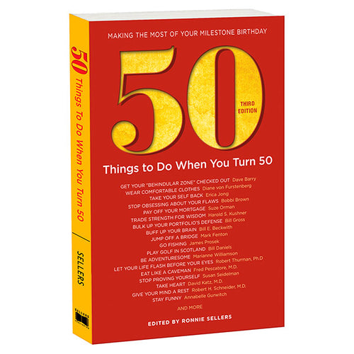 Sellers 50 Things To Do When You Turn 50