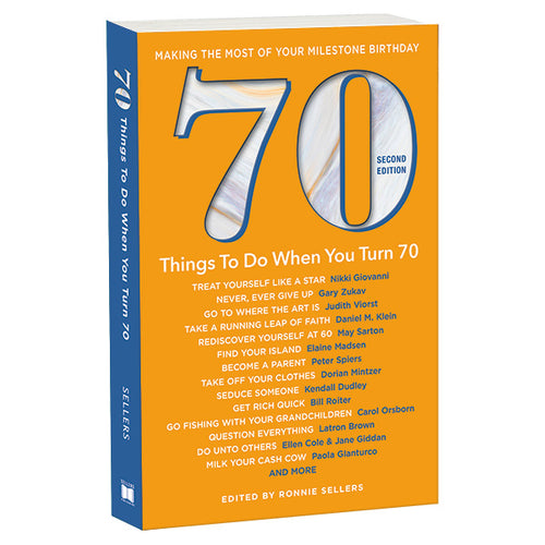 Sellers 70 Things To Do When You Turn 70