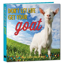 Load image into Gallery viewer, Book Don't Let Life Get Your Goat