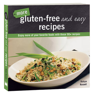 More Gluten Free & Easy Recipes