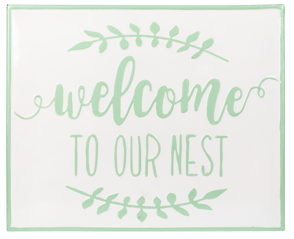 Ganz Welcome to OUr Nest Enamel Sign