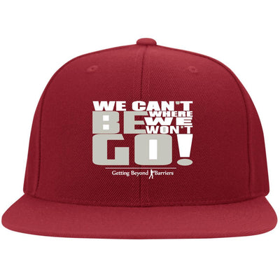 6297F Flat Bill Twill Flexfit Cap-We Cant Be Where We Wont Go Gray_White Embroidered - GBB Inspirations
