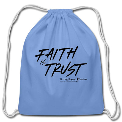 Cotton Drawstring Bag-Faith Is Trust Black - GBB Inspirations
