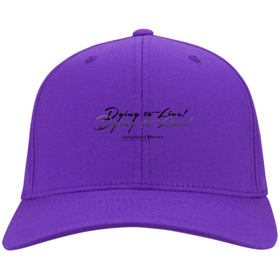 CP80 Twill Cap-Dying To Live! - GBB Inspirations