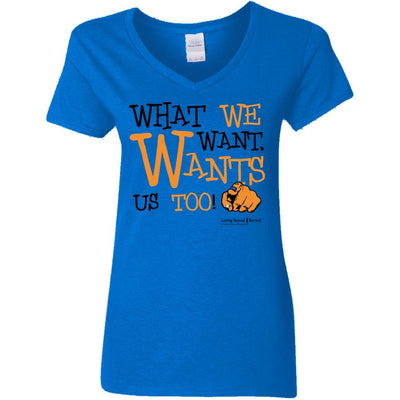 G500VL Ladies' 5.3 oz. V-Neck T-Shirt-What We Want Wants Us Too! - GBB Inspirations