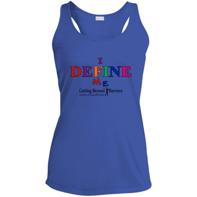 Ladies' Racerback Moisture Wicking Tank-I Define Me New - GBB Inspirations