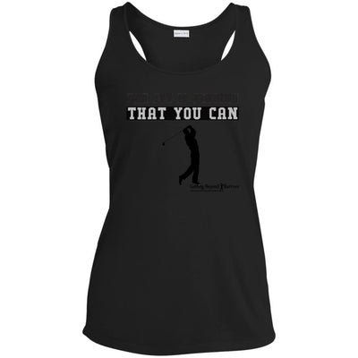 LST356 Ladies' Racerback Moisture Wicking Tank-The Joy Is Finding That You Can - GBB Inspirations