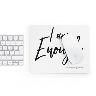 Mousepad-I Am Enough - GBB Inspirations