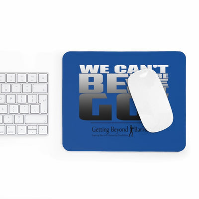 Mousepad-We Cant Be Where We Wont Go Silver/Metallic - GBB Inspirations