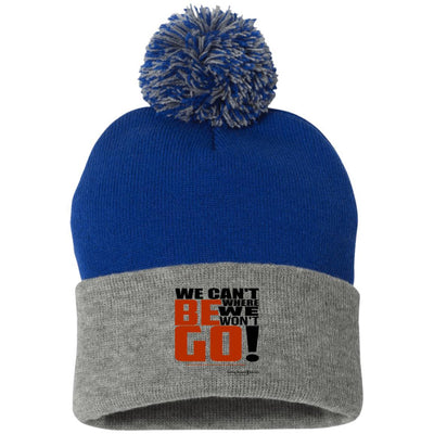 SP15 Pom Pom Knit Cap-We Cant Be Where We Wont Go - GBB Inspirations
