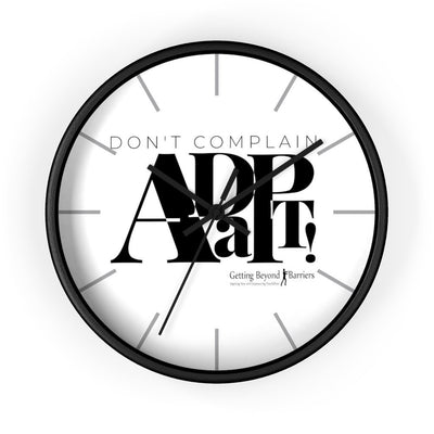 Wall clock-Don't Complain Adapt! - GBB Inspirations