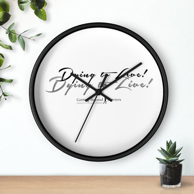 Wall clock-Dying To Live! 2 - GBB Inspirations