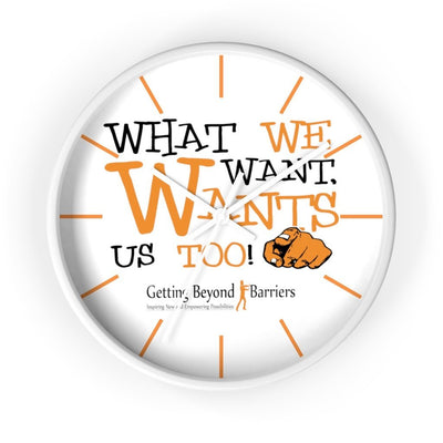 Wall clock-What We Want, Wants Us Too! 2 - GBB Inspirations