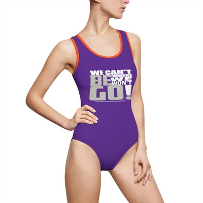 Women's Classic One-Piece Swimsuit-We Can't Be Where We Won't Go! White_Silver - GBB Inspirations
