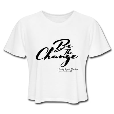 Women's Cropped T-Shirt-Be The Change - GBB Inspirations