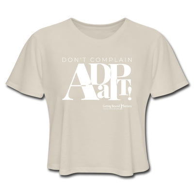 Women's Cropped T-Shirt-Dont Complain Adapt! White - GBB Inspirations