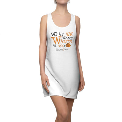 Women's Cut & Sew Racerback Dress-What We Want Wants Us Too 2 - GBB Inspirations