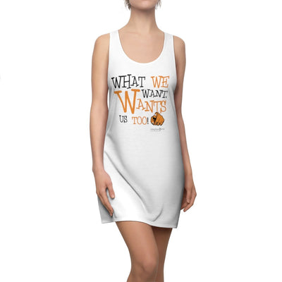 Women's Cut & Sew Racerback Dress What We Want Wants Us Too! 2 - GBB Inspirations