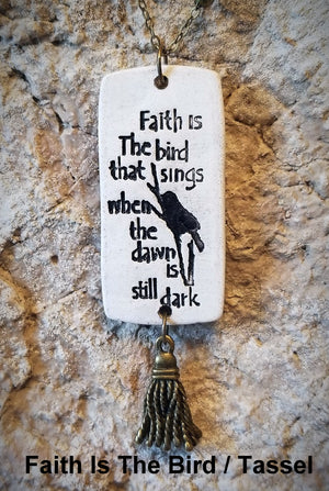 Faith Is The Bird Pendant