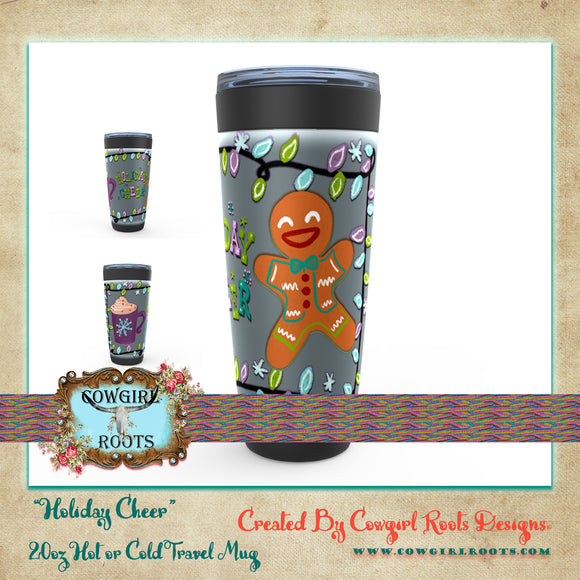 HOLIDAY CHEER 20oz HOT OR COLD STAINLESS STEEL TRAVEL TUMBLER MUGS