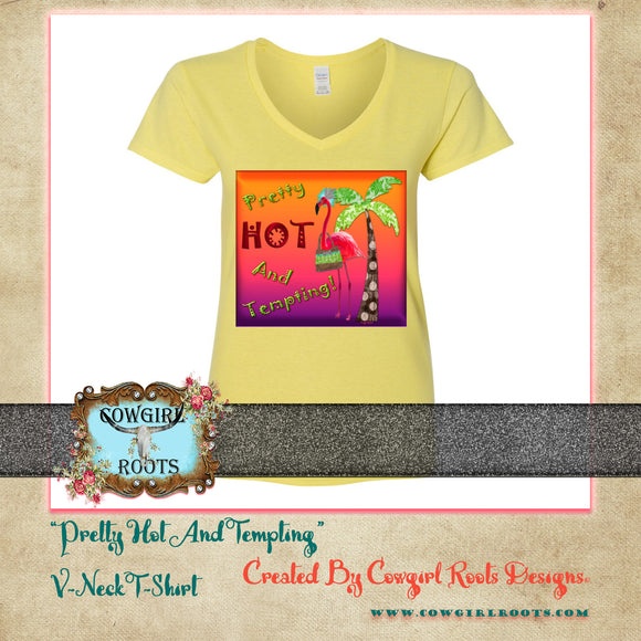 PRETTY HOT AND TEMPTING V NECK T SHIRT