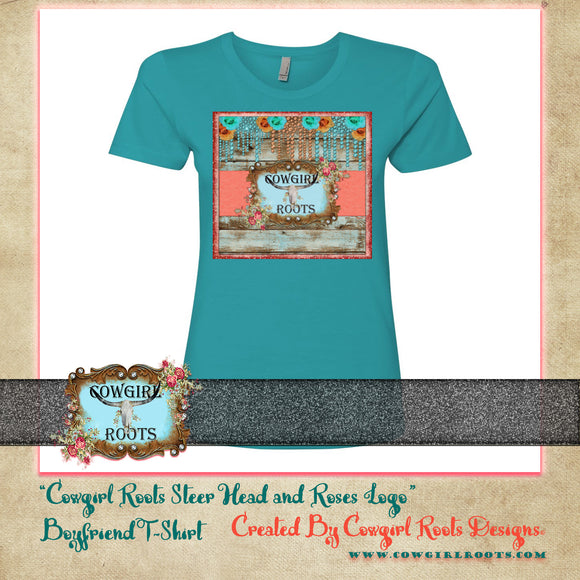 COWGIRL ROOTS STEER HEAD AND ROSES LOGO BOYFRIEND T SHIRT