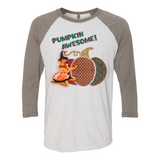 """PUMPKIN AWESOME"" 3/4 SLEEVE RAGLAN T SHIRT"