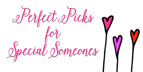 Perfect Picks for Valentine's Day