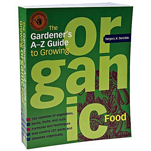 The Gardner's A-Z Guide to Growing Organic Food